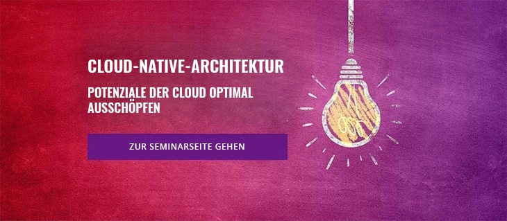 Seminar: Cloud-Native-Architektur