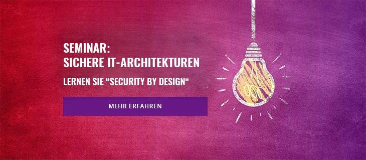 Seminar: Sichere IT-Architekturen
