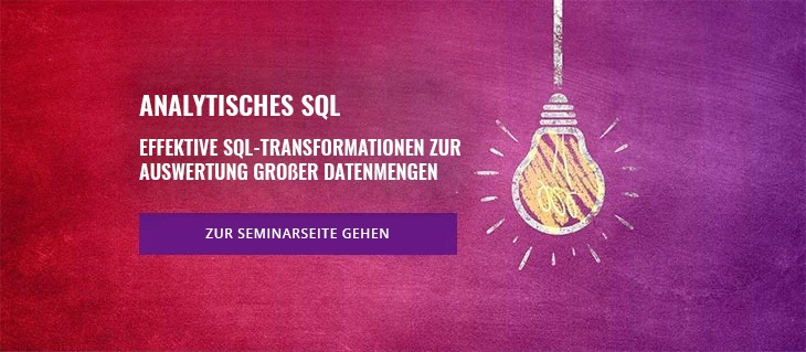 Seminar: Analytisches SQL für Business Intelligence