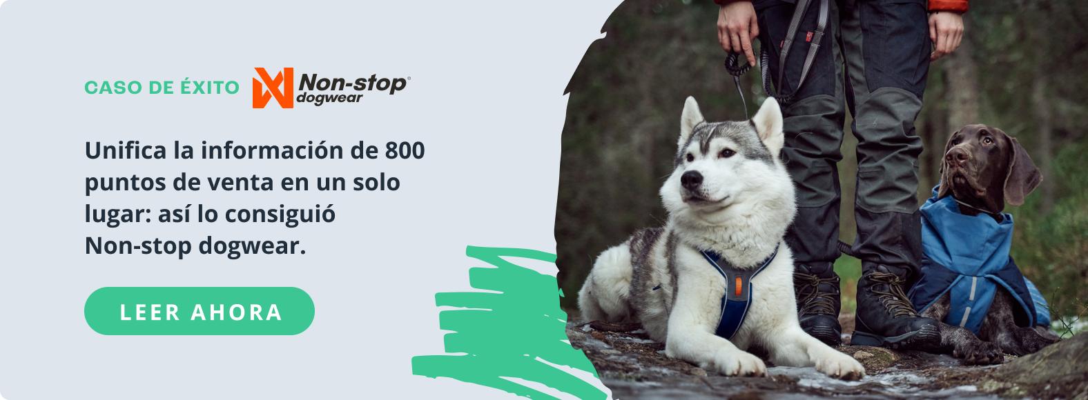 Caso de éxito Non-stop dogwear y Sales Layer