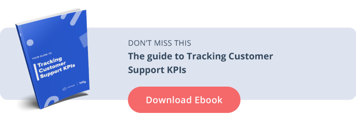 The guide to Tracking Customer Support KPIs
