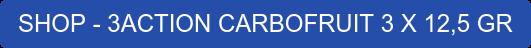 SHOP - 3ACTION CARBOFRUIT 3 X 12,5 GR