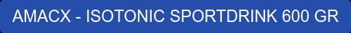 AMACX - ISOTONIC SPORTDRINK 600 GR