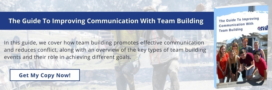 The Guide To Improving Communication With Team Building