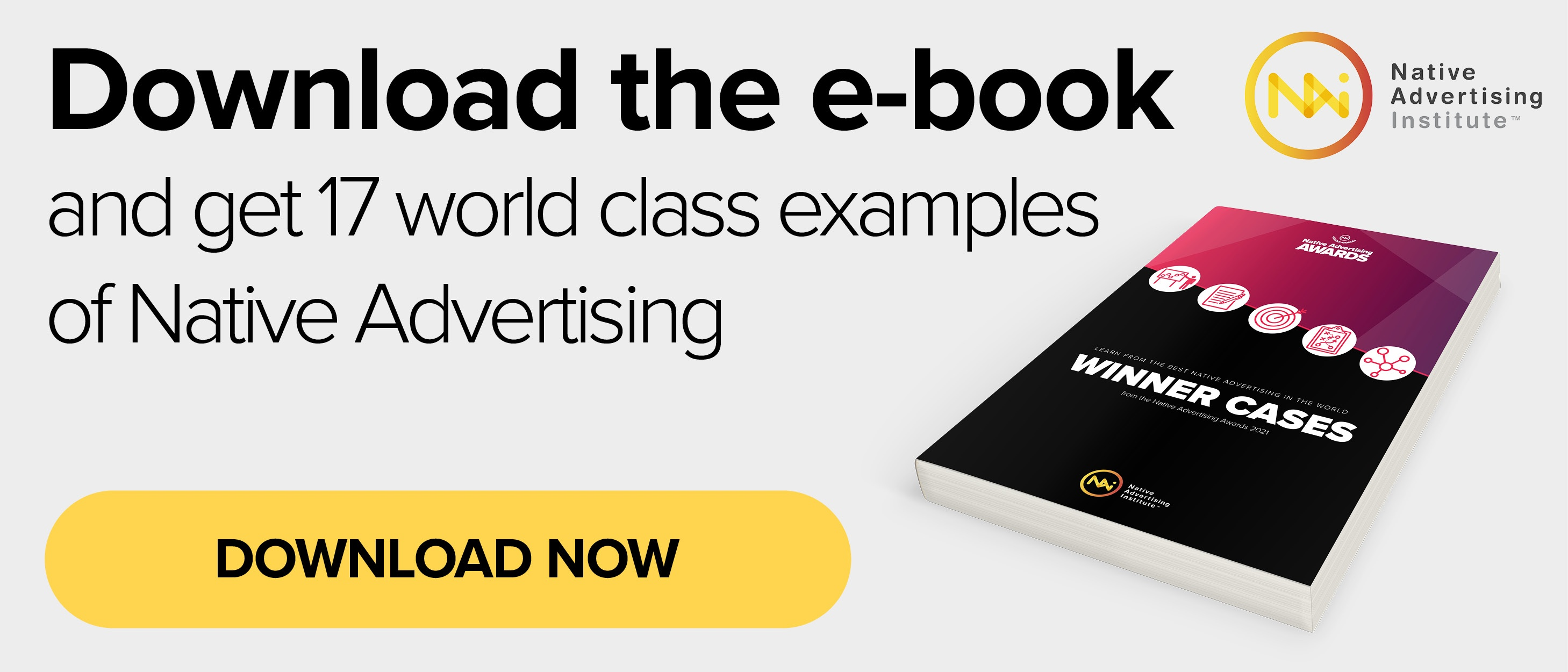 Download the e-book and get world class examples of Native Advertising