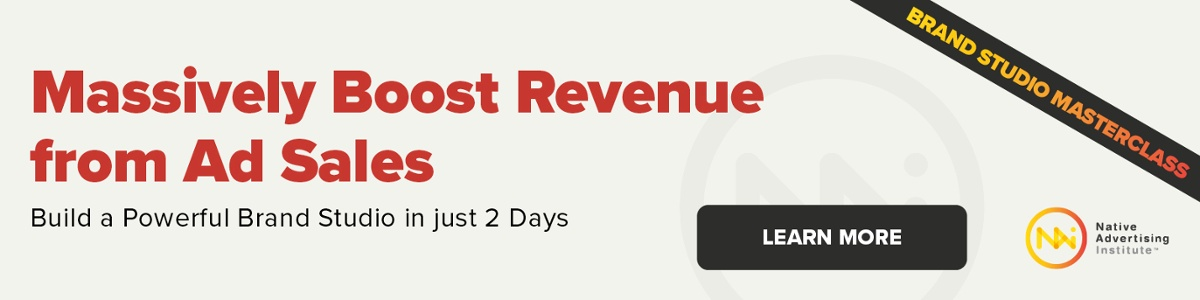 Massively boost revenue from ad sales - build a powerful brand studio in just two days. Click to learn more.