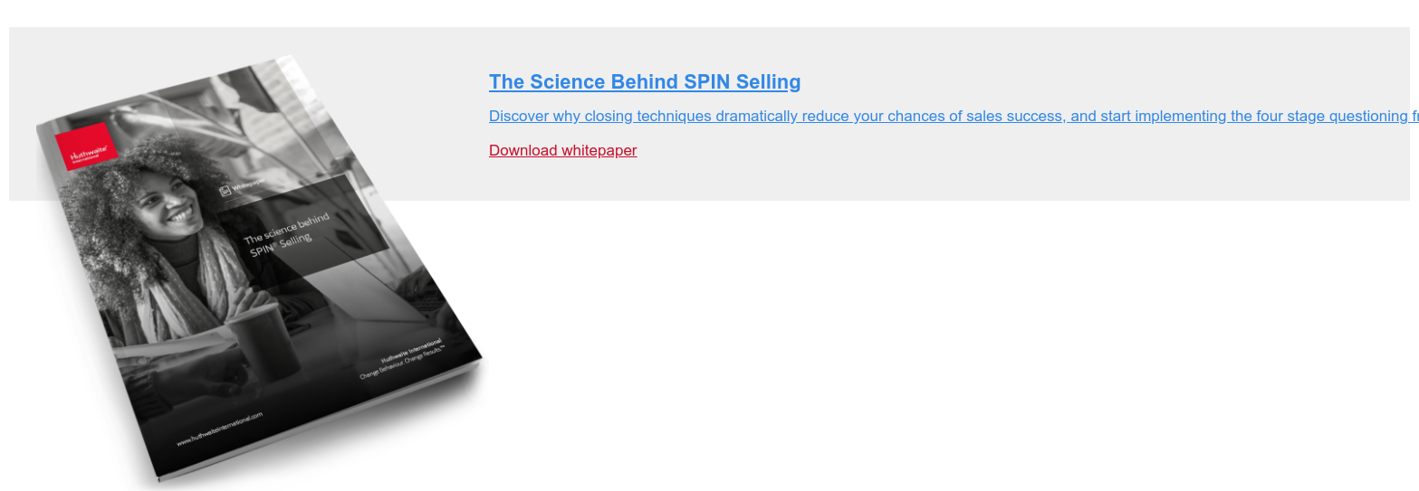 The Science Behind SPIN Selling  Discover why closing techniques dramatically reduce your chances of sales  success, and start implementing the four stage questioning framework used by  the most successful salespeople.  Download whitepaper