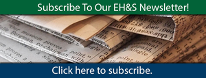 Subscribe to our EH&S Newsletter! Click here to subscribe.
