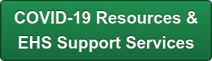 COVID-19 Resources &  EHS Support Services