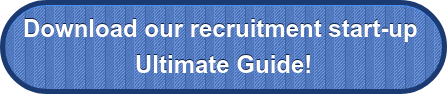 Download our recruitment start-up  Ultimate Guide!