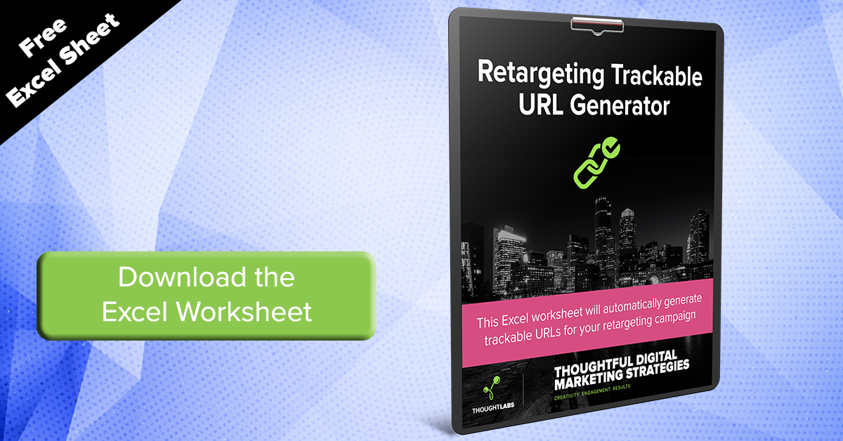 Download the Retargeting Trackable URL Generator