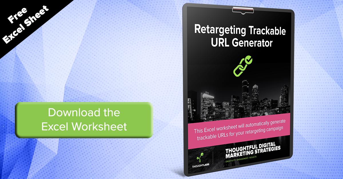 Download the Retargeting Trackable URL Generator