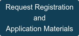 Request Registration and  Application Materials