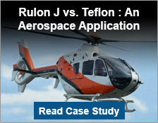 Rulon J Vs. Teflon: An Aerospace Application