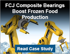 FCJ Composite Bearings Boost Frozen Food Production