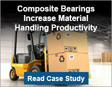 Composite Bearings Increase Material Handling Productivity