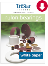 Download our Rulon Bearings white paper