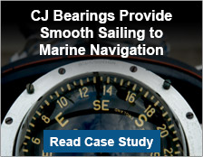 CJ Bearings Provide Smooth Sailing to Marine Navigation