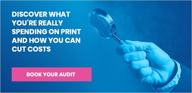 Book a free print audit today and discover what you're really spending on print
