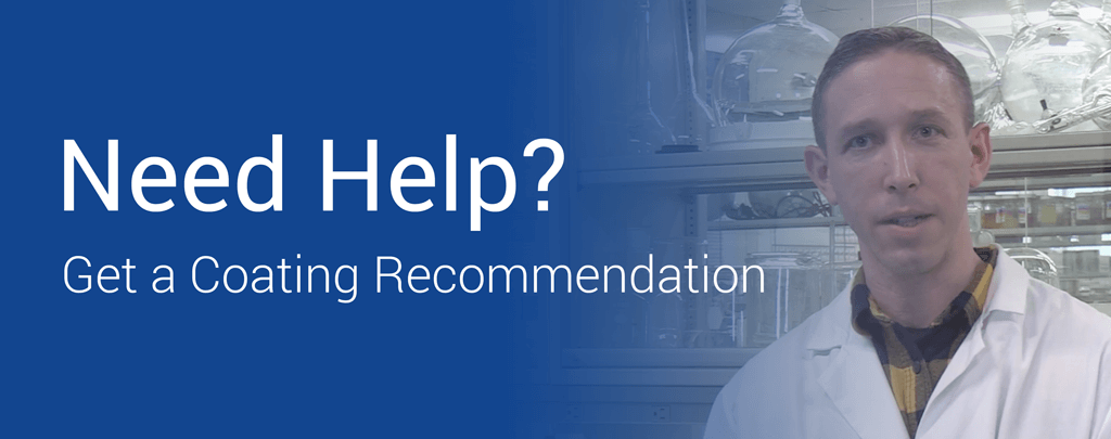 Need help finding the perfect product for your application? Get a coating recommendation