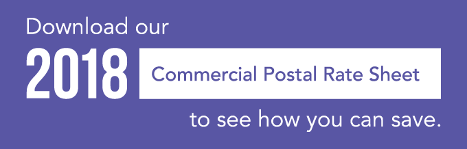 Download our 2018 Commercial Postal Rate Sheet