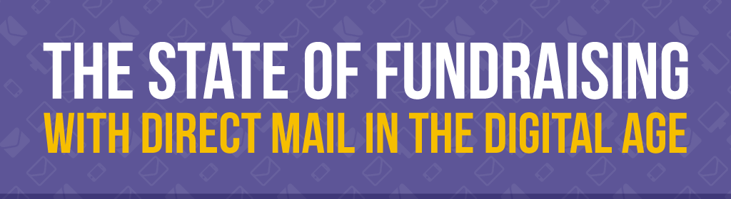 The State of Fundraising with Direct Mail in the Digital Age