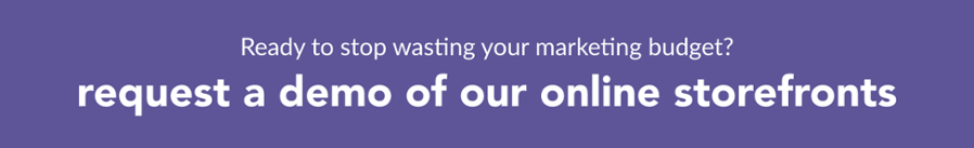 Request a demo of our online storefronts