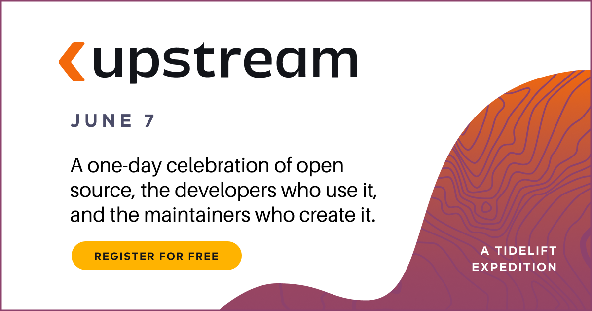 Join us for Upstream on June 7