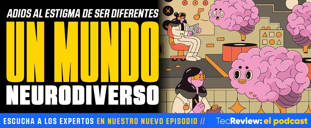Podcast episodio neurodiversidad