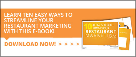 10 things to cut from your restaurant marketing