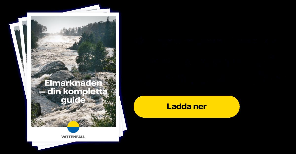 elmarknaden - din kompletta guide - vattenfall