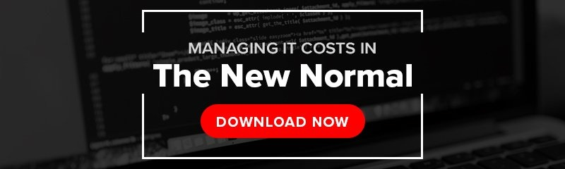 Managing IT Costs in the new normal