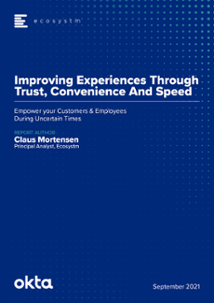 Whitepaper - Improving Experiences Through Trust, Convenience And Speed