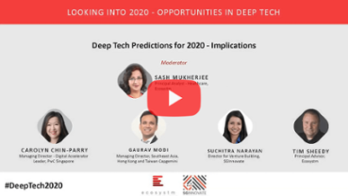 SGInnovate and Ecosystm Event, 'Looking into 2020 – Opportunities in Deep Tech'