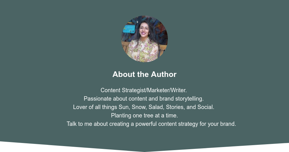 About the Author  Content Strategist/Marketer/Writer. Passionate about content and brand  storytelling. Lover of all things Sun, Snow, Salad, Stories, and Social. Planting one tree  at a time. Name ain't Mary but I'm still poppin'.