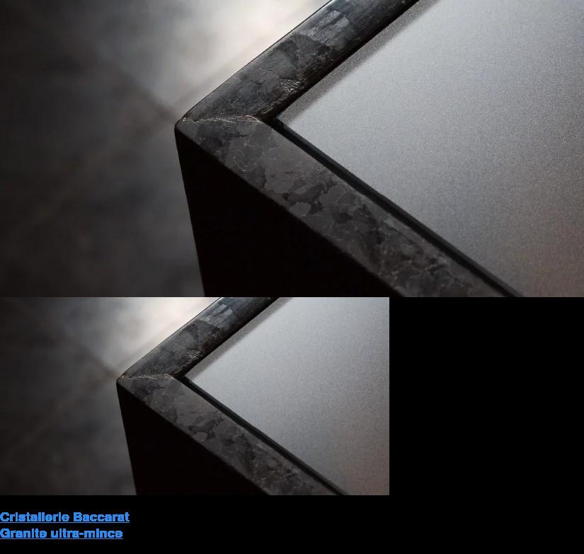 Cristallerie Baccarat Granite ultra-mince