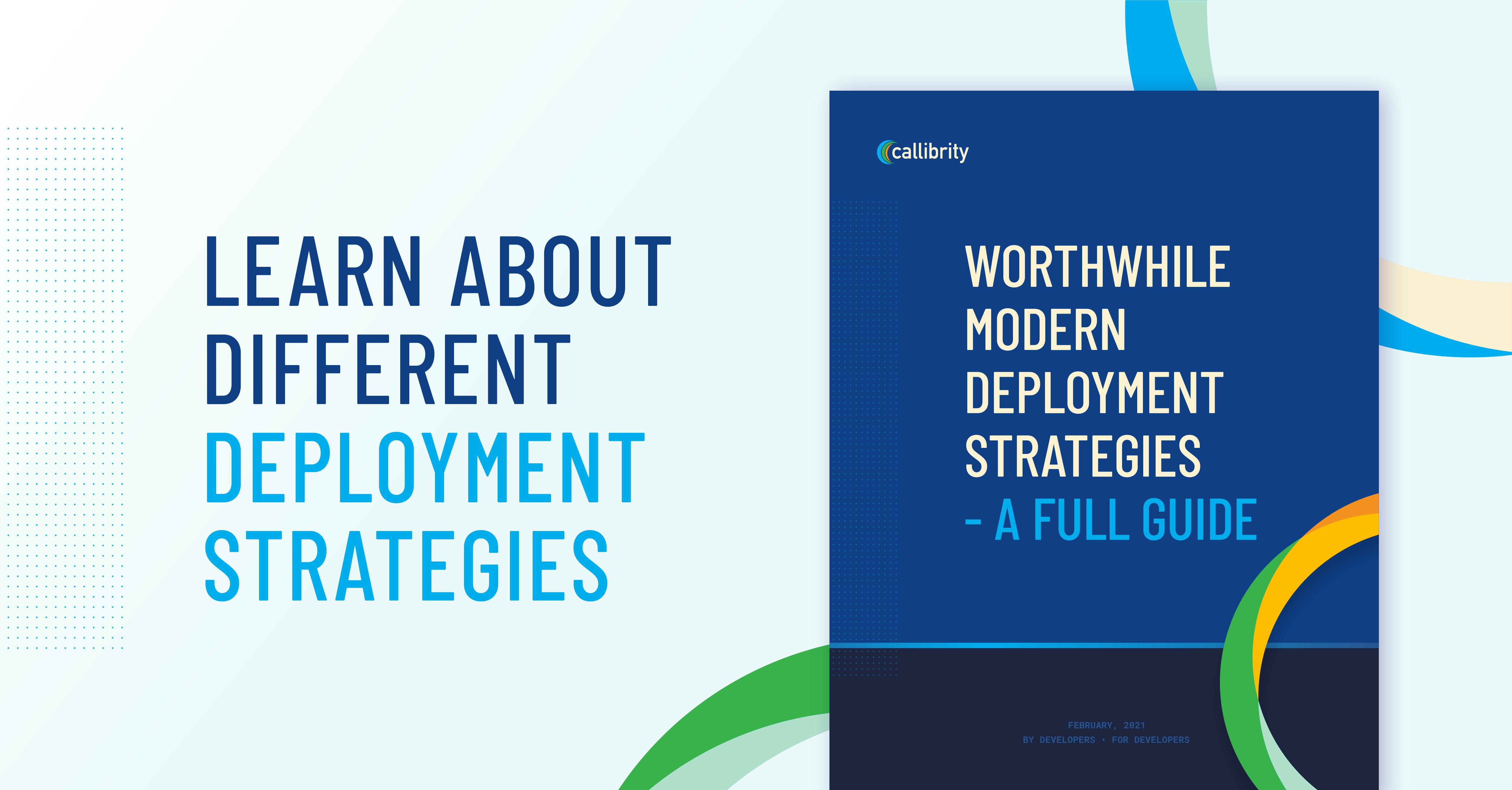 Worthwhile Modern Deployment Strategies