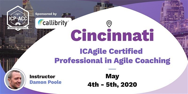 ICAgile Certified Professional in Agile Coaching May 4-5, 2020