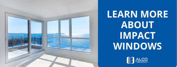 Learn more about impact windows