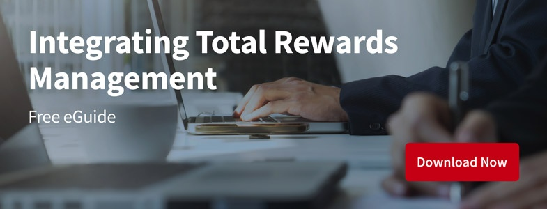 Get our Integrating Total Rewards Management eGuide