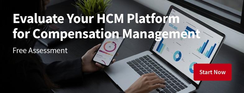 HCM Compensation Management assessment