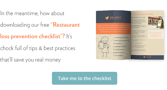 """In the meantime, how about downloading our free """"Restaurant loss prevention checklist""""? It's chock full of tips & best practices that'll save you real money."""