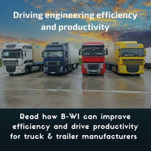 Engineering Efficiency and Productivity for Truck and Trailer Industry