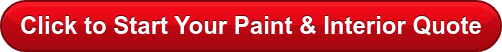 Click to Start Your Paint & Interior Quote