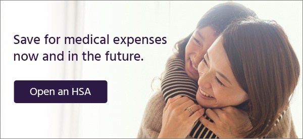 Save for medical expenses now and in the future.