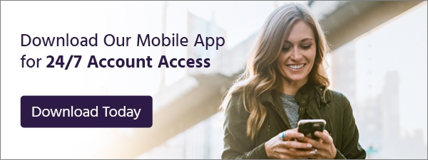 Download Our Mobile App for 24/7 Account Access