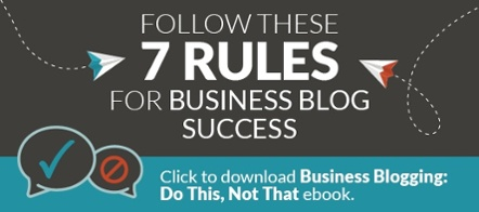 Business Blogging: Do This, Not That
