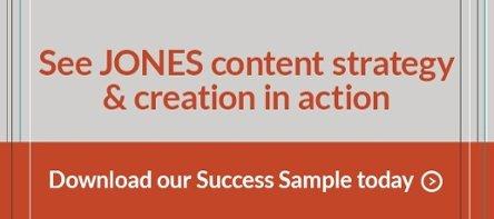 JONES Content Creation Success Sample