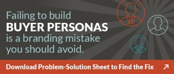 Avoid branding mistates and build your buyer personas