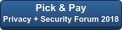Pick & Pay Privacy + Security Forum 2018